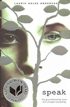 Speak by Laurie Halse Anderson | 22 Books You Need To Read This Summer