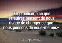 Les Beaux Proverbes – Proverbes, citations et pensées positives » » Ce que nous pensons