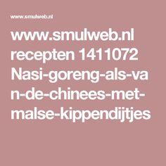 www.smulweb.nl recepten 1411072 Nasi-goreng-als-van-de-chinees-met-malse-kippendijtjes