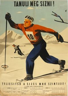 Vintage Travel Posters, Vintage Ads, Vintage Images, Vintage Sport, Ski Posters, Vintage Winter, Illustrations And Posters, Hungary, Old World
