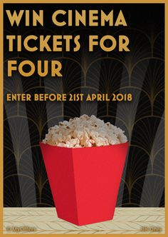 Win Cinema Tickets for Four - Hurry, draw closes April 2018 - Exclusive prize for Social Media - UK Only Gig Tickets, Cinema Ticket, Shopping Vouchers, Season Ticket, Popcorn, Competition, 21st, Social Media, Draw