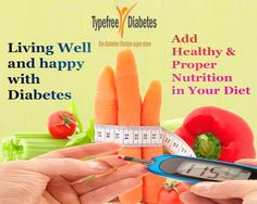 Add Healthy & Proper Nutrition in Your Diet. Maintain Your Special Diabetes Diet. Living Your Life Well and Happy with Diabetes. For more get more Diabetes Control Tips Visit at https://www.diabeticportioncontroldishes.com/