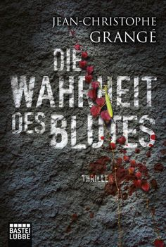 Die Wahrheit des Blutes   Jean-Christophe Grangé   Taschenbuch   Thriller   Olivier Passan, ist einem Serienkiller auf der Spur, der es auf schwangere Frauen abgesehen hat. Zugleich versucht er zu begreifen, warum die Ehe mit seiner japanischen Frau Naoko offenbar gescheitert ist. Als in seinem Haus bedrohliche Dinge geschehen, vermutet Passan zunächst einen Racheakt des Killers. Doch dann stellt sich heraus, dass die Anschläge mit der geheimnisvollen Vergangenheit Naokos zu tun haben …