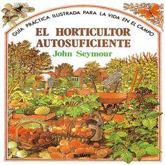 Resultado de imagen de el horticultor autosuficiente