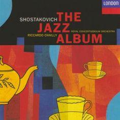 "Schostakovich, Dmitri: "" The jazz album"". London: Decca Music Group, 2008. Encuentra este disco en Mediateca: SHOSTAKOVICH-JAZ"