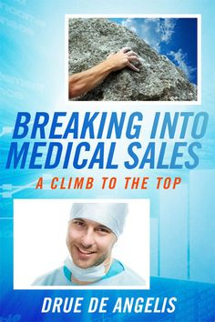 Want a job in medical sales? Here's a guide.