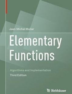 Elementary Functions: Algorithms and Implementation 3rd ed. 2016 Edition free download by Jean-Michel Muller ISBN: 9781489979810 with BooksBob. Fast and free eBooks download.  The post Elementary Functions: Algorithms and Implementation 3rd ed. 2016 Edition Free Download appeared first on Booksbob.com.