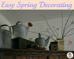 just like the watering can for inside spring decoration