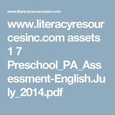 www.literacyresourcesinc.com assets 1 7 Preschool_PA_Assessment-English.July_2014.pdf