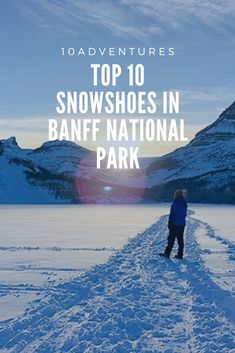 The best snowshoes in Banff National Park cover a variety of trails that range from easy strolls to challenging, all-day trips. Winter Hiking, Go Hiking, Winter Camping, Hiking Trails, Travel Stuff, Places To Travel, Travel Tips, Banff National Park, National Parks