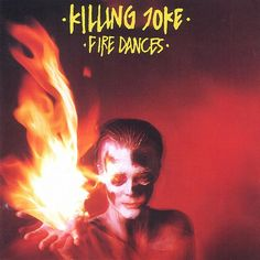 """On this day in 1983: Killing Joke released 'Fire Dances,' the band's fourth album, featuring the single """"Let's All Go (To The Fire Dances)"""""""