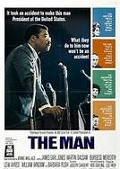 The Man (1972). [G] 93 mins. Starring: James Earl Jones, Martin Balsam, Burgess Meredith, William Windom, Barbara Rush, Howard K. Smith and Jack Benny