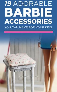 19 Adorable Barbie Accessories You Can Make For Your Kids / Forget the kids, make it for yourself!