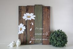 Reclaimed wood wall art - For some moments in life - Pallet wall art - Daisy…
