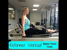 Pilates Reformer Workout (beginner/prenatal friendly) - YouTube