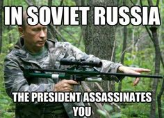 Russians....