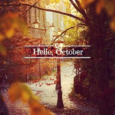 Hello, October...I have missed you :)