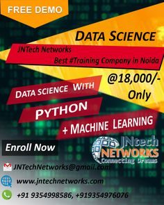 Enroll Now for the Data Science with Python + Machine Learning  training with highly experienced trainers at the JNtech Networks offer in Only Rs. 18,000/-.  The Contact details are provided below: Ph. No. +919354976076, +919354998586 www.jntechnetworks.com Email: info@jntechnetworks.com Address: A33, Sector 2, Noida