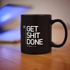 """Coffee Cup """"Get Shit Done""""  - Coolest Cool Gadgets"""