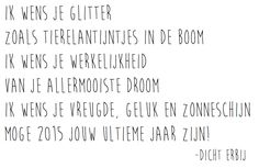 Dicht Erbij: Glitter Some Quotes, Words Quotes, Best Quotes, Qoutes, Sayings, Dutch Quotes, Quotes About New Year, Christmas Quotes, Funny Christmas Wishes