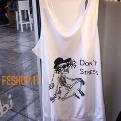 #maglietta don't stress. #tshirt #personalizzazione #idearegalo #print