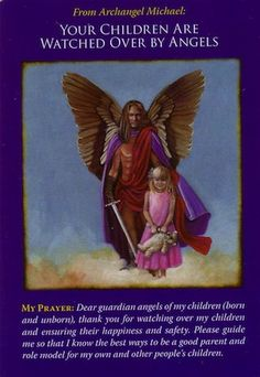 Archangel Michael Oracle Cards: Your Children Are Watched Over By Angels Doreen Virtue, Archangel Prayers, Angel Guidance, I Believe In Angels, Angel Numbers, Archangel Michael, Michael Angel, Angel Cards, Guardian Angels