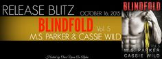 Renee Entress's Blog: [Release Blitz] Blindfold, Vol. 5 by M.S. Parker &...