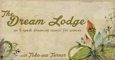 I am thrilled to announce The Dream Lodge, an 8-week online mentorship program (March 7, 2017 – April 25, 2017) for graduates of my Dreamwalking course. In this intimate group of 13 women, each dreamer receives personal guidance with her own dreaming practice, learning to better understand and nurture the dreaming impulse which is working to align her with well-being & belonging. Click on the pic for more information and to register! #DreamworkWithTokopa