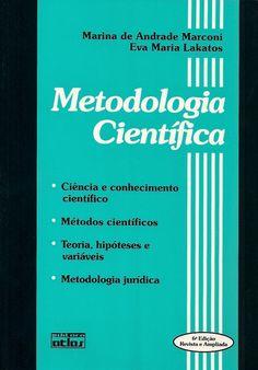 MARCONI, Marina de Andrade; LAKATOS, Eva Maria. Metodologia científica. 6 ed. reimpr. São Paulo: Atlas, 2011. 314 p. Inclui bibliografia e índice; il. tab. quad.; 24cm. ISBN 9788522466252.  Palavras-chave: PESQUISA CIENTIFICA; METODOS DE PESQUISA.  CDU 001.81 / M321m / 6 ed. reimpr. / 2011