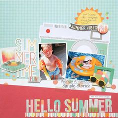 Hello Summer **Simple Stories DT** - Scrapbook.com