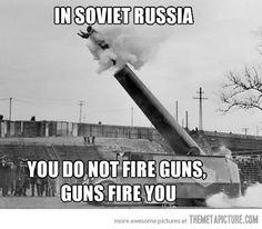 Guns in Soviet Russia…