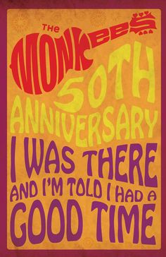 Monkees 50th anniversary,  artist unknown. Okay, I need this on a tee!