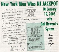 Irwin B. of Brooklyn, New York won the New Jersey Cash 5 jackpot on January 2005 by wheeling his numbers with Smart Luck balanced wheel 4 with 5 right, 18 numbers. Fantasy 5 Lottery, Jackpot Winners, Lottery Numbers, Lottery Winner, Publisher Clearing House, Wheeling, I Win, New Man, New Jersey