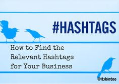 How to Identify Relevant Hashtags for Your Business | Convince and Convert: Social Media Strategy and Content Marketing Strategy