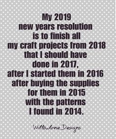 New Year's Resolution Sewing Humor, Quilting Quotes, Scrapbook Quotes, Craft Quotes, Crochet Humor, Knitting Humor, Card Sayings, Couture, Quotations