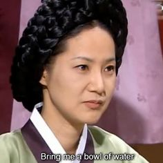 Dae Jang Geum / Jewel in the Palace - Lady Han wants salt water.