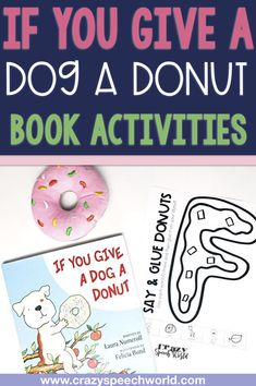 If You Give a Dog a Donut Speech Therapy Activities & Freebie!