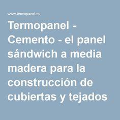 Termopanel - Cemento - el panel sándwich a media madera para la construcción de cubiertas y tejados
