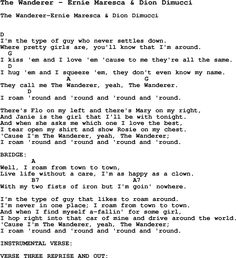 Song The Wanderer by Ernie Maresca & Dion Dimucci, with lyrics for vocal performance and accompaniment chords for Ukulele, Guitar Banjo etc.