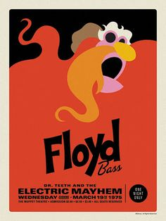 "The Muppets Dr. Teeth and the Electric Mayhem Retro Concert Poster Screen Print Series by Michael De Pippo - ""Floyd: Bass"""