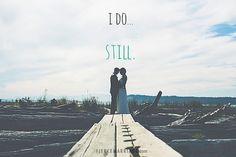 I do... still.