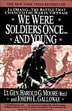 We Were Soldiers... Once and Young - Harold G. Moore, Joseph L. Galloway - Google Books