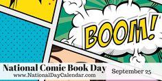 NATIONAL COMIC BOOK DAY - September 25