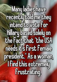 Gender does not matter! Policy does! I certainly would not vote for a woman who's unfit to be president like her!!!