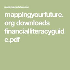 mappingyourfuture.org downloads financialliteracyguide.pdf