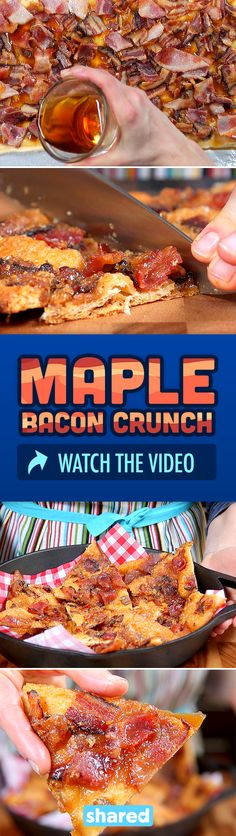 Maple Bacon Crunch  Click to watch the video and get the recipe