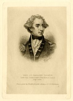 Lieutenant Colonel Banastre Tarleton (1754–1833) later Sir Tarleton, 1st Baronet