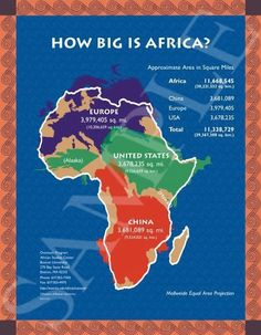 The real size of Africa as reflected by the Peter's Projection map and not the false Mercator map.