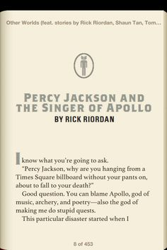 """A short story by Rick Riordan published in 'Other Worlds"""" Click on the pic to read the whole story. Omgs, Percy hanging from the billboard in his underwear. I was laughing so hard!"""