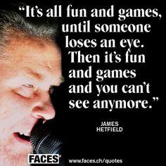 James Hetfield Quote